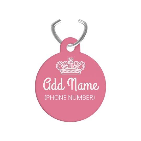 Custom Pet Name Pink Princess Tag