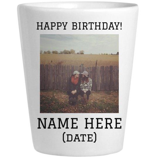 Custom Photo Birthday Shot Glass