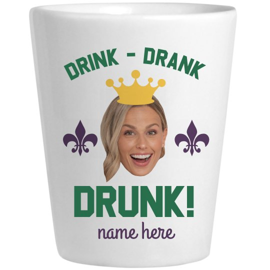 Custom Photo Drunk Mardi Shot Glass