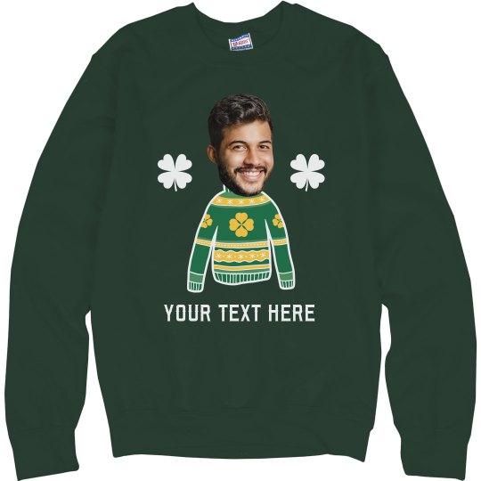 Custom Photo Upload St. Patrick's Day Sweater
