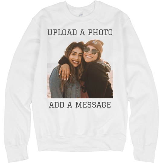 Custom Photo Upload Sweatshirt