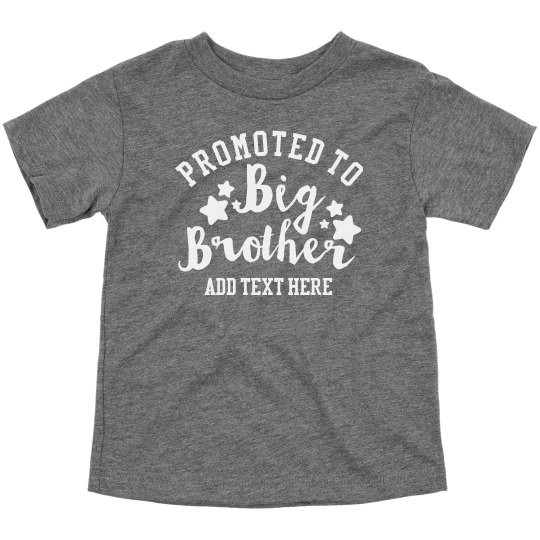 Custom Promoted To Big Brother