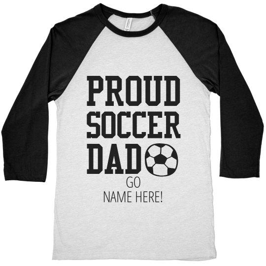 Custom Proud Soccer Dad