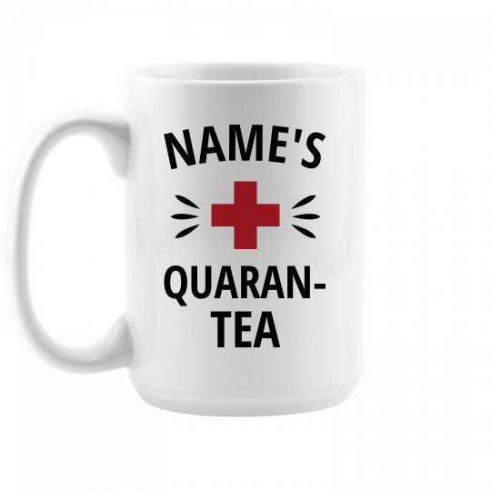 Custom Quaran-Tea Mug