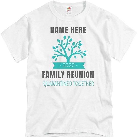 Custom Quarantine Family Reunion