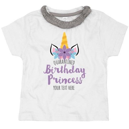 Custom Quarantined Unicorn Birthday Princess Tee
