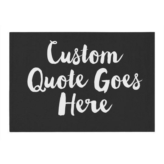 Custom Quote Home Decor Area Rug