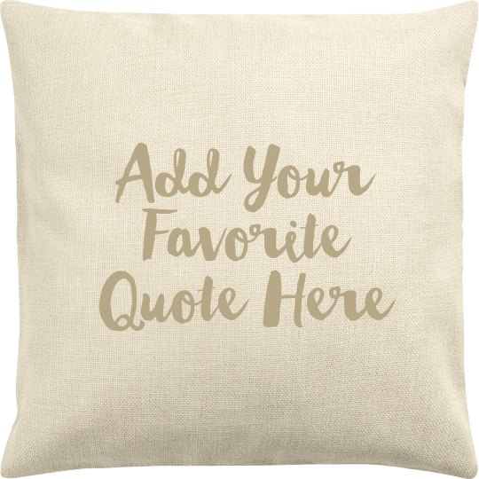 Custom Quote Pillow