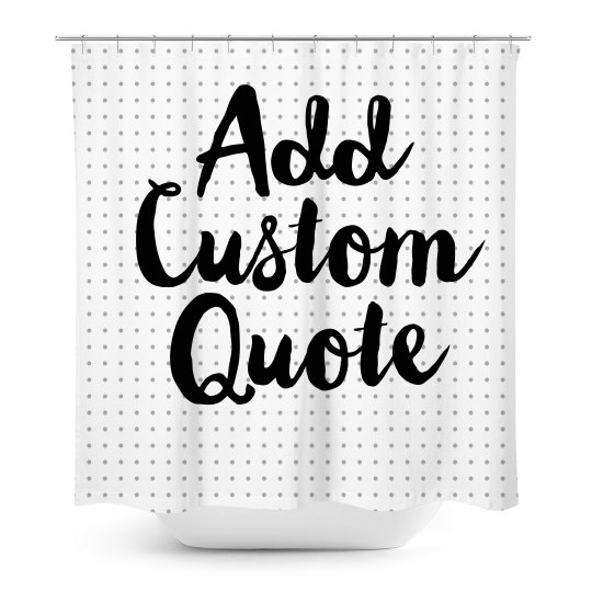 Custom Quote Script Bathroom