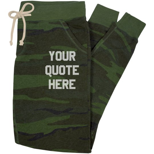 Custom Quote/Text Workout Sweats