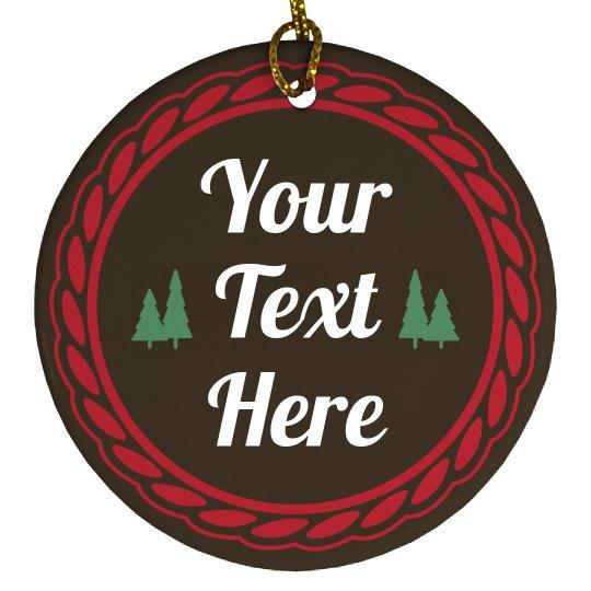 Custom Rustic Christmas Decoration