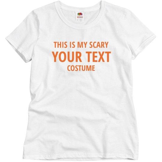 Custom Scary Costume Test Tee