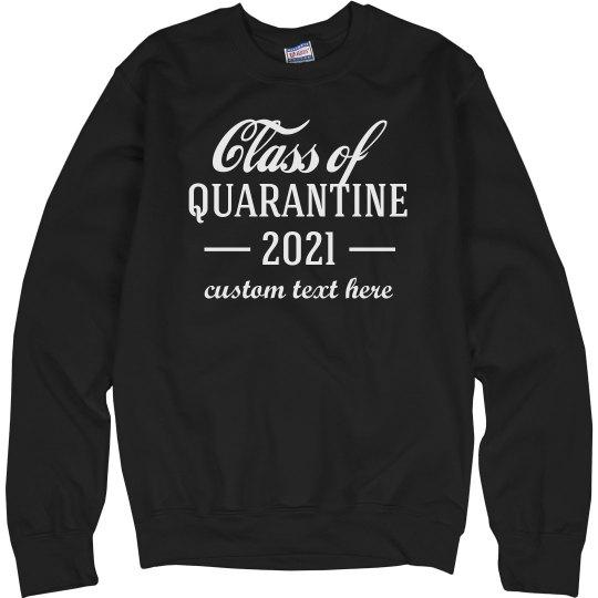 Custom Seniors Class of Quarantine 2020