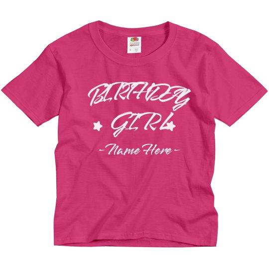 Custom She's The Birthday Girl