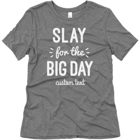 Custom Slay For The Day Workout Bride