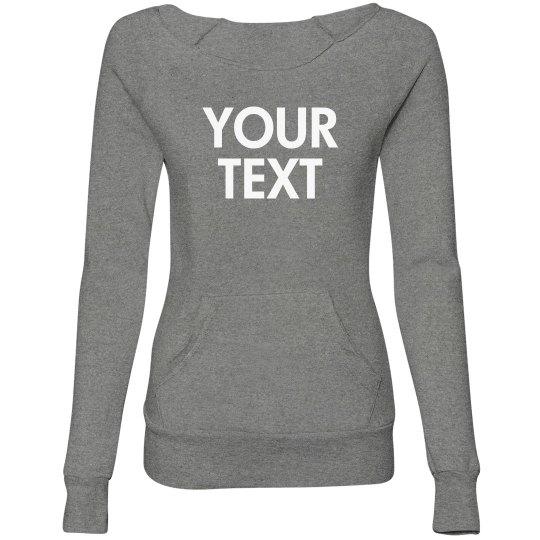 Custom Slouchy Sporty Sweater