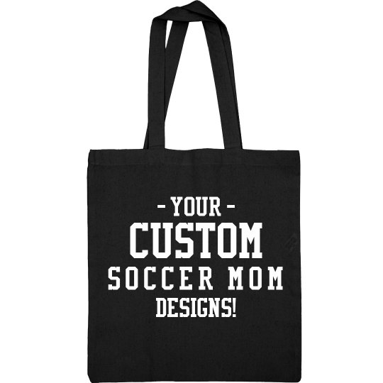 Custom Soccer Mom Bags