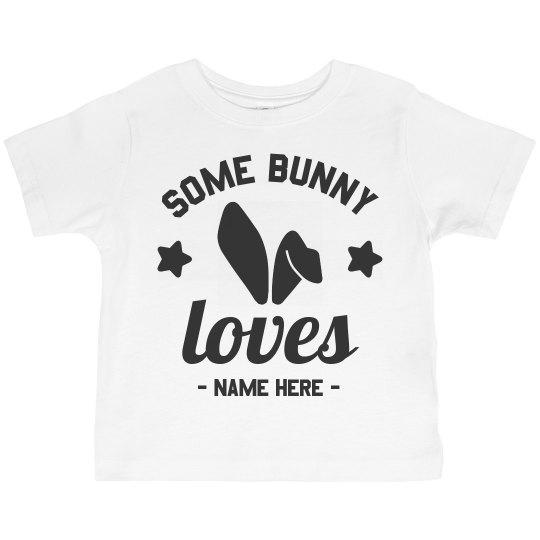 Custom Somebody Loves Me Toddler