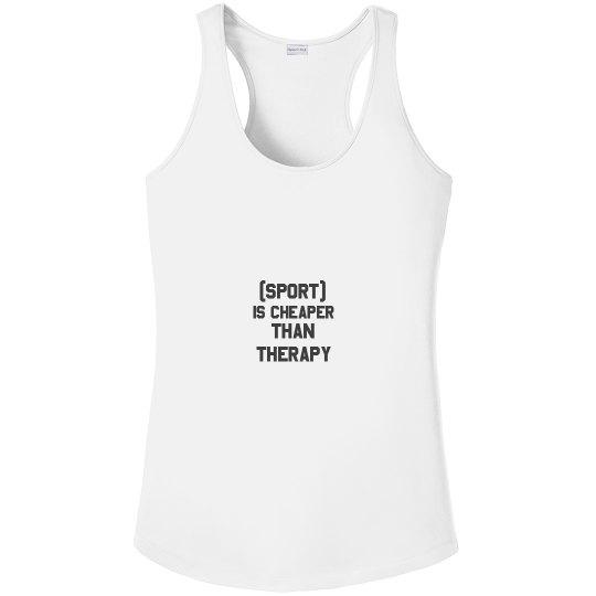 Custom Sport Cheaper Than Therapy