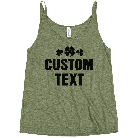 Custom St. Patrick's Day Fashion
