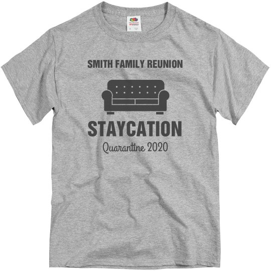 Custom Staycation Family Reunion Tees