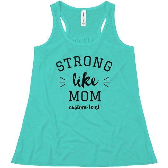 Custom Strong Like Mom Youth Tank