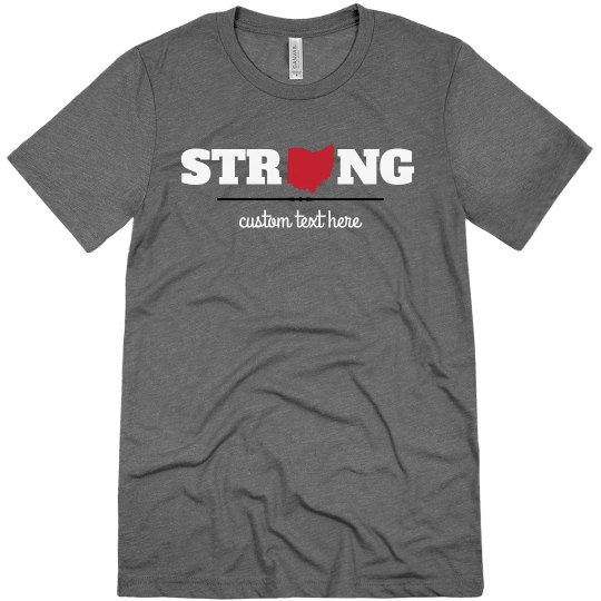 Custom Strong Like Ohio Shirt