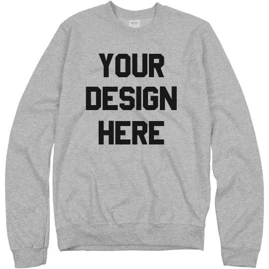 Custom Sweatshirts Design Your Own