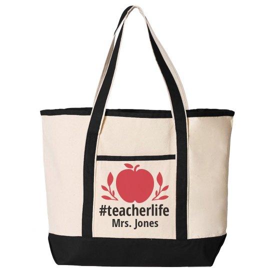 Custom #Teacherlife Tote