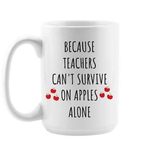 Custom Teachers Need Coffee Gift