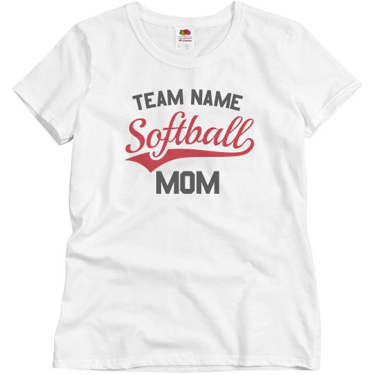 Custom Team Name Softball Mom