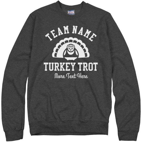 Custom Team Turkey Trot Sweatshirt