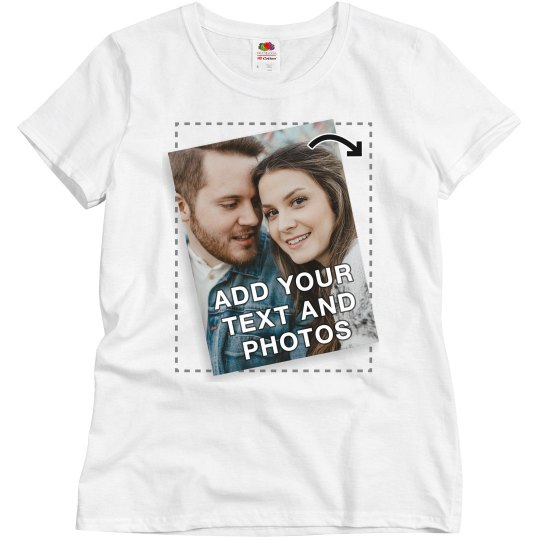 Custom Tee with Full Color Text and Photo