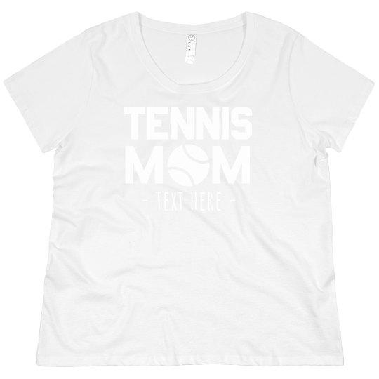 Custom Tennis Mom Plus Tee