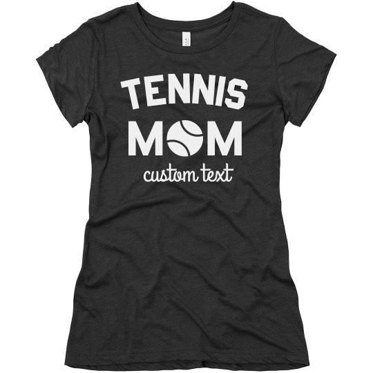 Custom Tennis Mom Tee