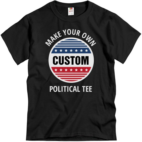 Custom Text & Design Election Shirts