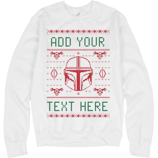 Custom Text Bounty Hunter Ugly Sweater