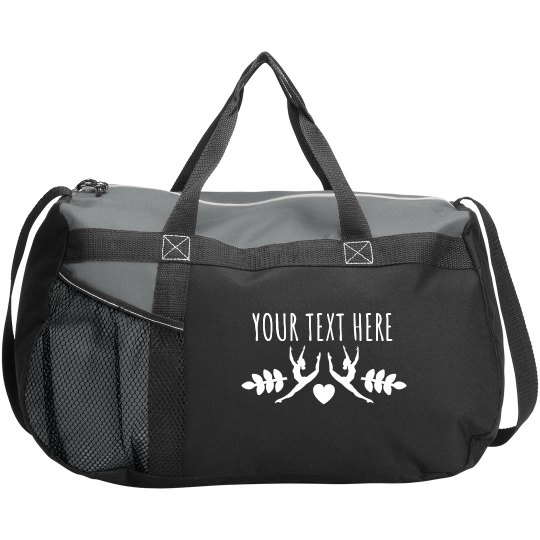 Custom Text Dancer Duffel