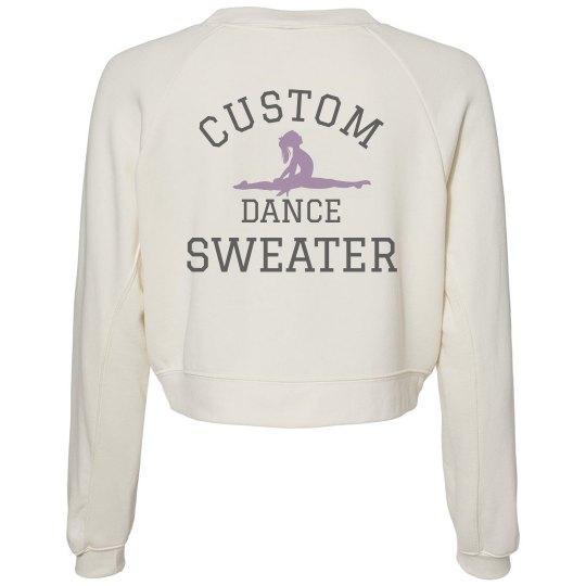 Custom Text Dancer Sweater