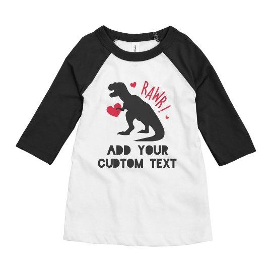 Custom Text Dinosaur Valentine Tee