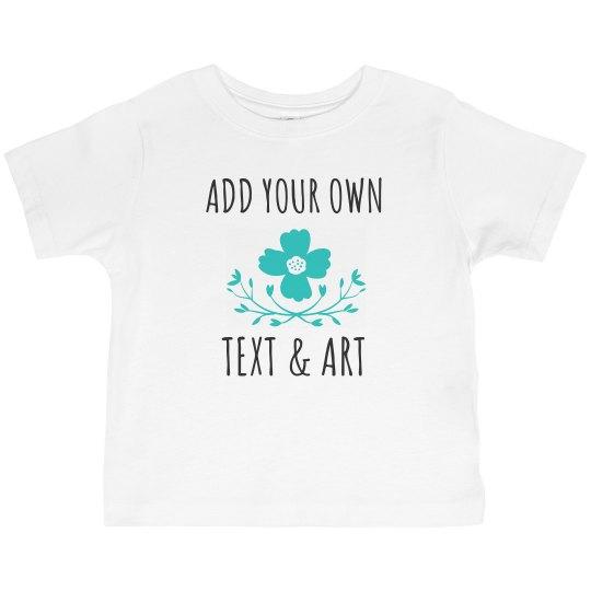 Custom Text Flower Toddler Tee