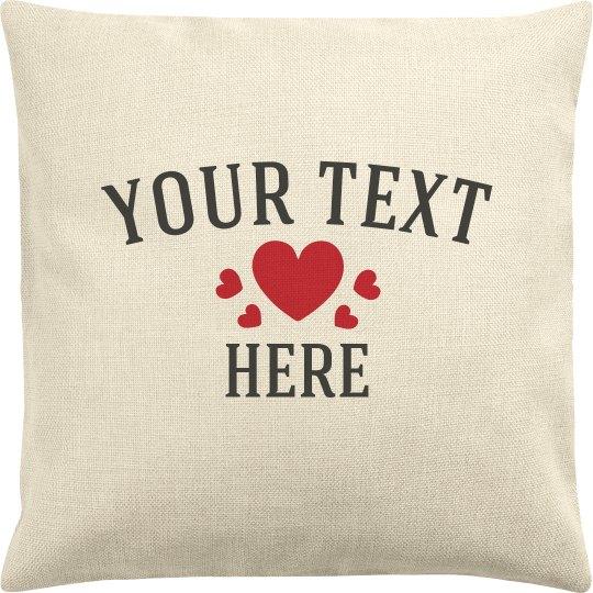 Custom Text Hearts Pillow