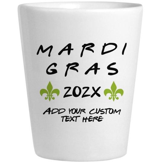 Custom Text Mardi Gras Shot Glas