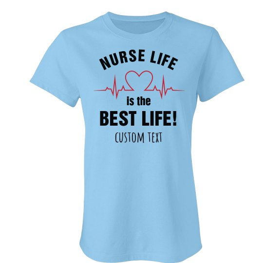 Custom Text Nurse Life