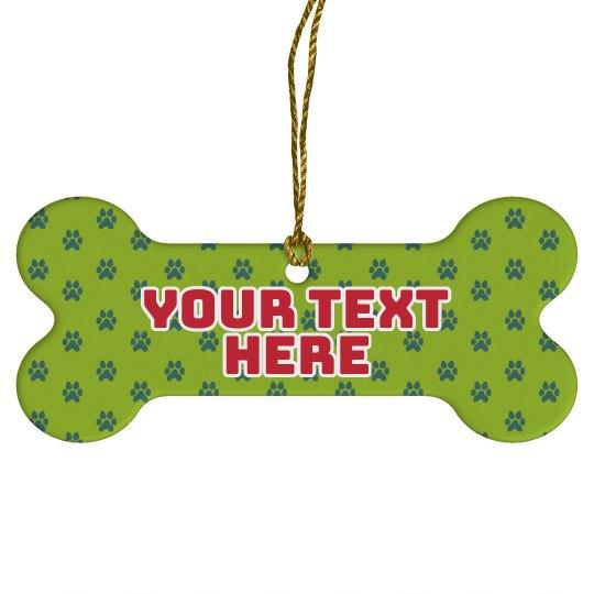 Custom Text Pet Paw Ornament