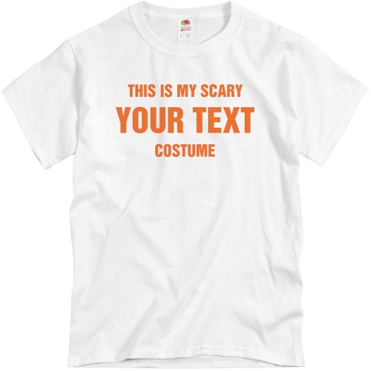Custom Text Scary Halloween Costume