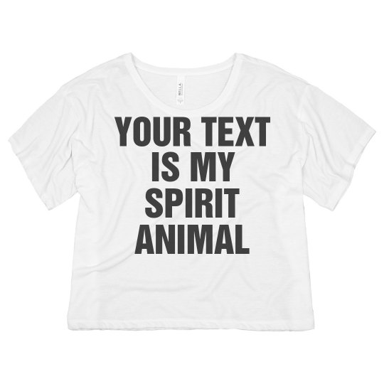 Custom Text Spirit Animal