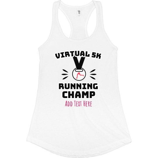 Custom Text Virtual Running Metal Tank