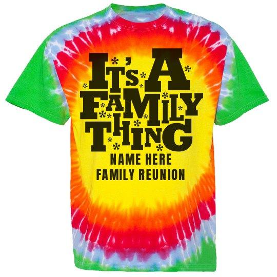 Custom TieDye Family Reunion