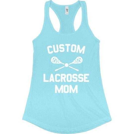 Custom Trendy Lacrosse Mom